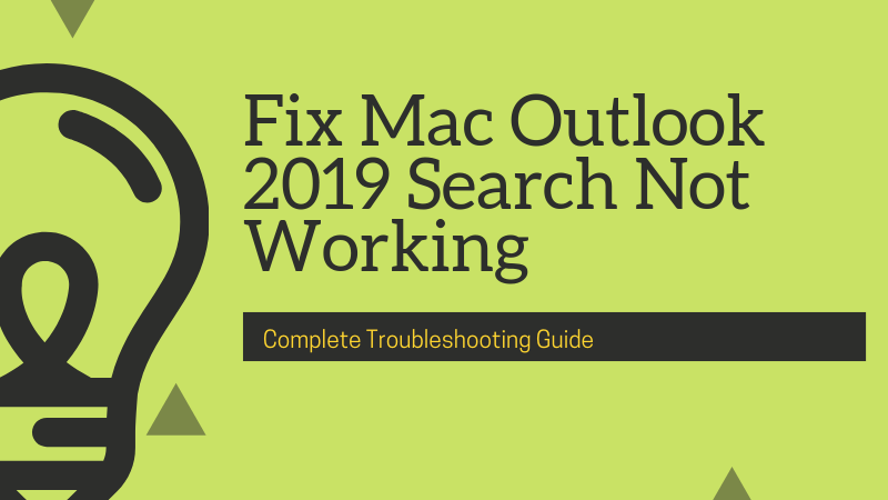 How to Solve Mac Outlook 2019 Search Not Working Error - Top