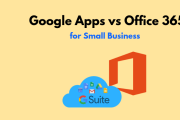 Google Apps vs Office 365 for small business
